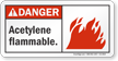 Acetylene Flammable ANSI Danger Sign