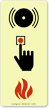 Manually Activated Alarm Initiating Device Sign