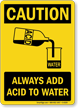 Caution Always Add Acid Sign