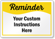 Custom Reminder Sign