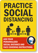 Add Your Social Distance And Face Covering Instructions Sign