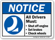 All Drivers Must Chock Wheels Sign
