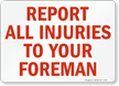 Report All Injuries Foreman Sign