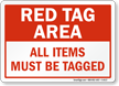 All Items Must Be Tagged Sign
