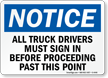 Notice Truck Drivers Must Sign In Sign