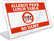 Allergy Free Lunch Table No Dairy Desk Sign