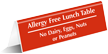 Allergy Free Lunch Table No Dairy Eggs Nuts Tent Sign