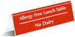 Allergy Free Lunch Table No Dairy Tent Sign