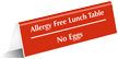 Allergy Free Lunch Table No Eggs Tent Sign