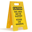 Area May Be Slippery Use Handrail Floor Sign