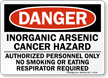 Danger: Inorganic Arsenic Cancer Hazard Sign