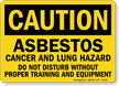 Caution Asbestos Cancer Lung Hazard Sign