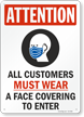 Attention All Customers Must Wear a Face Covering Face Mask Safety Sign
