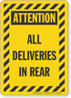 All Deliveries In Rear Attention Sign
