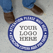 Attention Wait Here Add Your Logo Custom SlipSafe Floor Sign