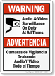 Audio & Video Surveillance On Duty Bilingual Sign