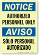 Authorized Personnel Sign / Sólo Personal Autorizado