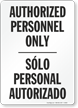 Authorized Personnel Personal Autorizado Sign