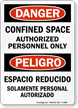 Danger Confined Space Authorized Personnel Sign (Bilingual)