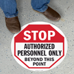 Authorized Personnel Only Stop Floor Sign