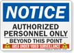 Authorized Personnel Only Video Surveillance Sign