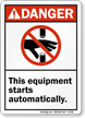 Danger Equipment Building Starts Stops Sign