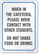 Avoid Contact With Other Students Do Not Share Food Sign