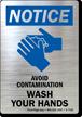 Notice Avoid Contamination Wash Your Hands