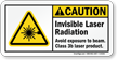 Invisible Laser Radiation Avoid Exposure To Beam Sign