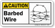 Barbed Wire Ansi Caution Sign