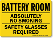 Battery Room Smoking Safety Glasses  Sign
