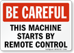 Be Careful Machine Sign