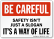 Be Careful Safety Sign