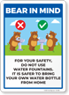 Bear In Mind: Do Not Use Water Fountain Bring Bottle Sign