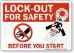 Lock-Out Sign