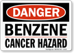 Danger Benzene Cancer Hazard Sign
