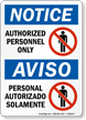 Authorized Personnel Only, Personal Autorizado Solamente Bilingual Sign