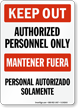 Bilingual Keep Out / Mantener Fuera Sign