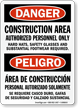 Bilingual Construction Area Authorized Personnel Only Sign