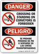 Crossing Standing On Conveyors Forbidden Bilingual Sign