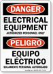 Bilingual OSHA Danger Electrical Equipment Authorized Personnel Sign