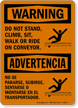 Bilingual Do Not Stand Climb Sit Walk Sign