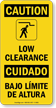Low Clearance Bilingual Sign