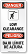 Bilingual Low Clearance Sign With Graphic