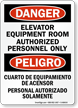 Elevator Equipment Room Authorized Personnel Only Bilingual Sign