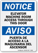 Elevator Machine Room Access Through Door Bilingual Sign