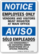 Bilingual Employees Only, Vendors Visitors Must Register Sign