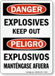 Bilingual OSHA Danger Explosives Keep Out Sign
