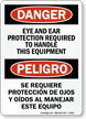 Bilingual Eye And Ear Protection Required Sign