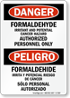 Bilingual Formaldehyde Cancer Hazard Authorized Personnel Only Sign